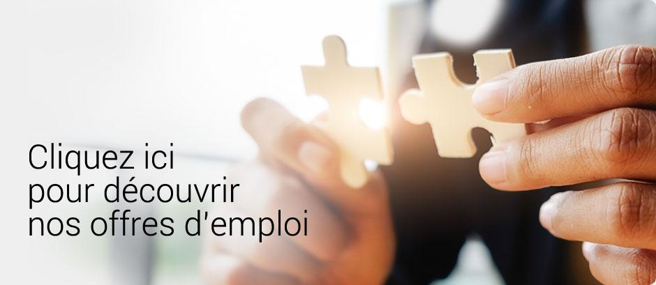 Cliquez ici pour découvrir nos offres d'emploi